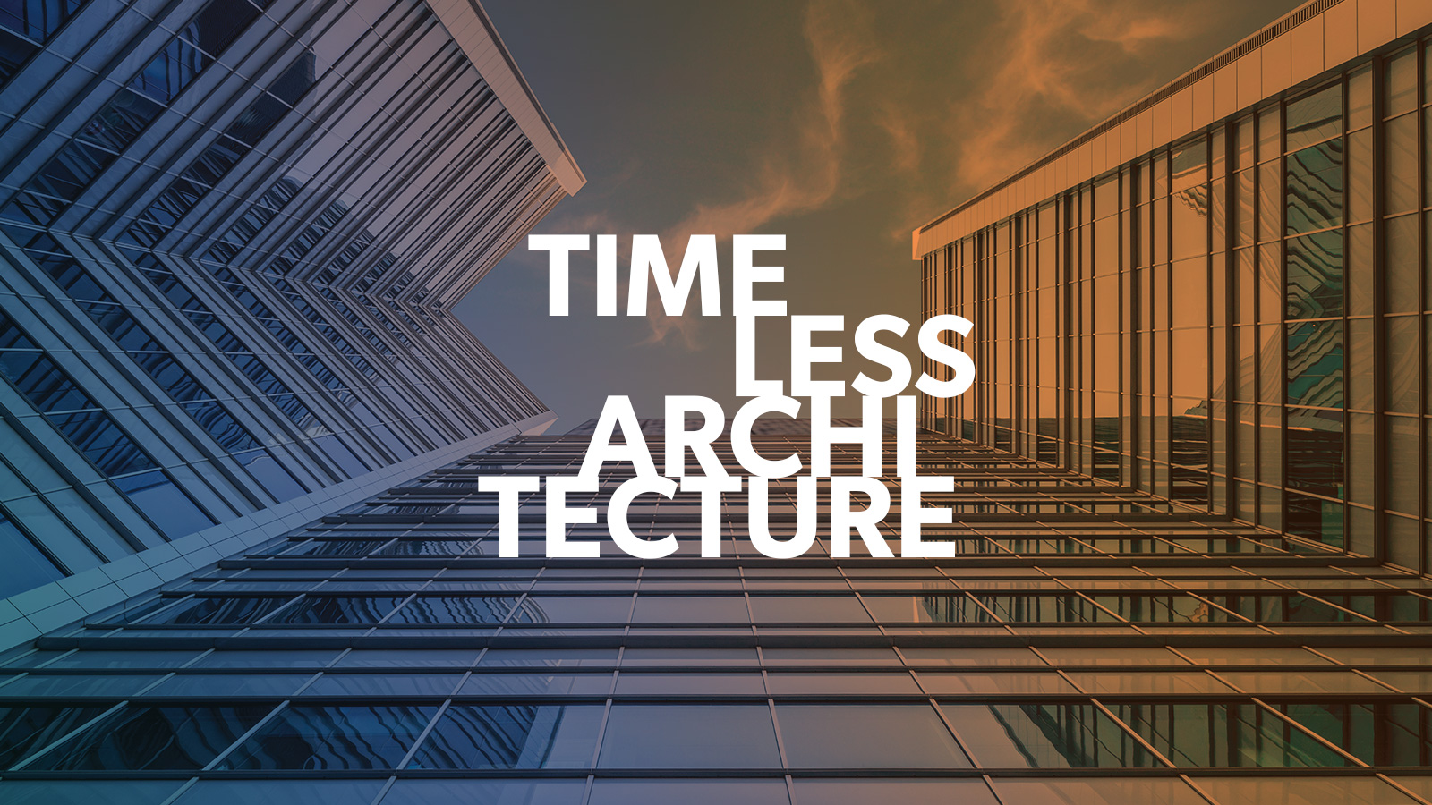 Timeless Architecture